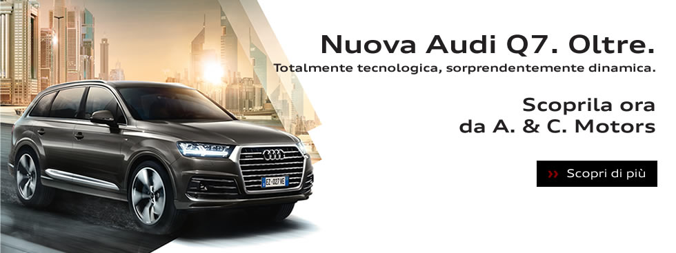 Nuova Audi Q7. Oltre.