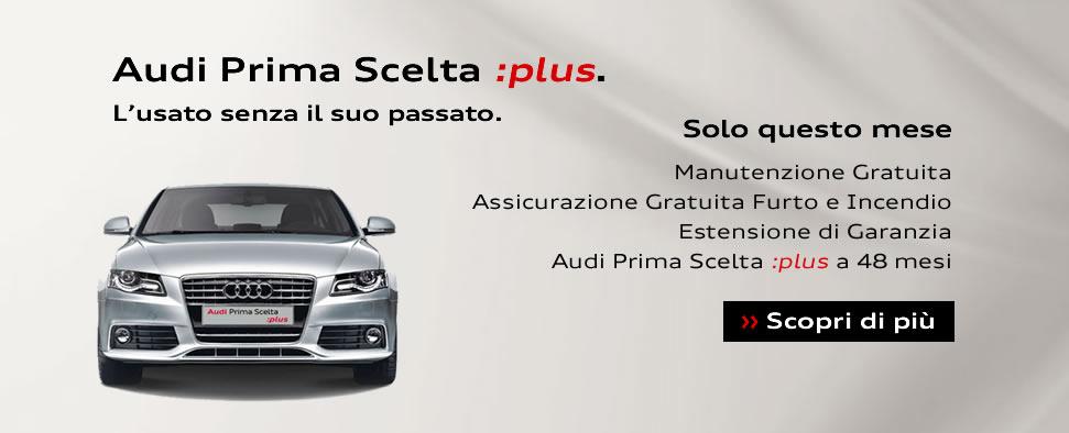 Audi Prima Scelta :plus. L'usato senza il suo passato.