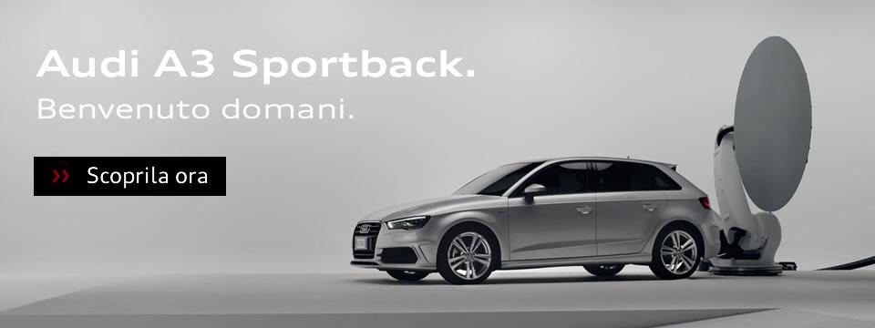 Audi A3 Sportback. Benvenuto Domani.