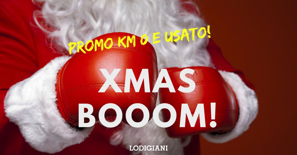 XMAS BOOOM!! Promo Usato e KM 0