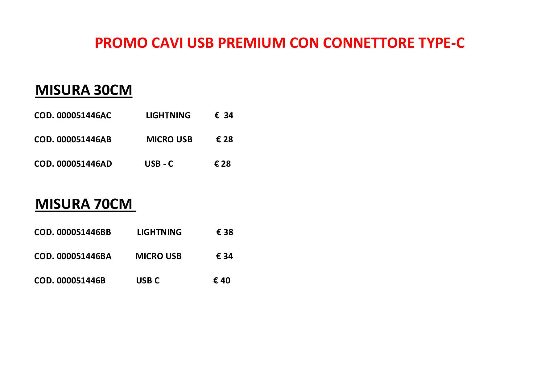 PROMOZIONE CAVI USB PREMIUM