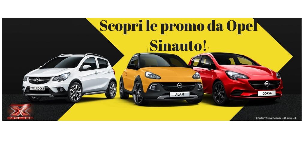 Scopri le Super promozioni da Opel Sinauto!
