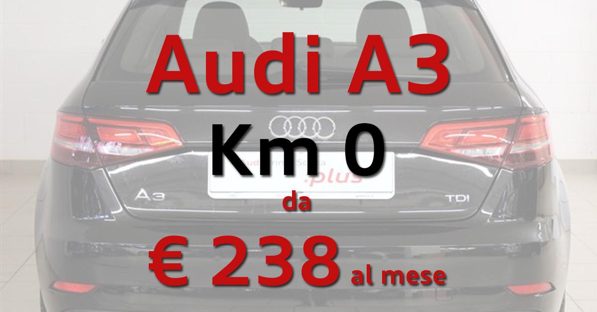 Audi A3 km 0 - Tua da € 238 al mese