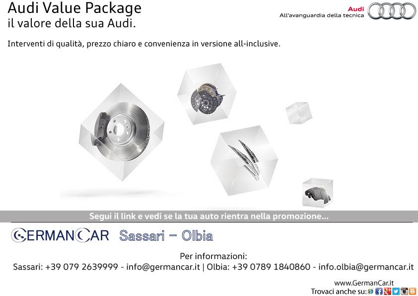 Audi Value Package.. ...il valore della sua Audi.